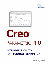 Creo Parametric 4.0 Introduction to Behavioral Modeling