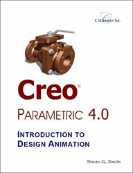 Creo Parametric 4.0 Introduction to Design Animation
