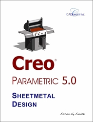 Creo Parametric 5.0 Sheetmetal Design